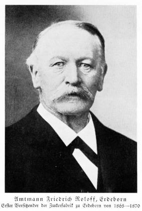 Zuckerfabrik 1865-1940 - Amtmann Roloff